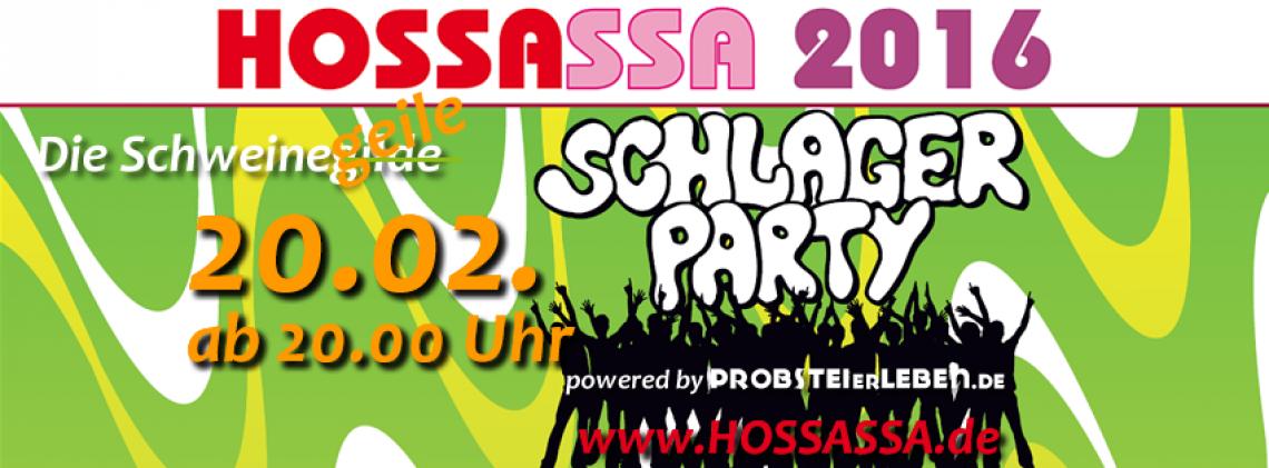 HOSSASSA 2016 - Die Schweinegeile Schlager-Party